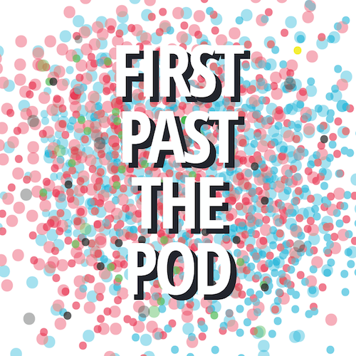 First Past The Pod